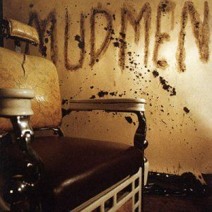 "Mudmen - ""Mudmen"" ('01)"