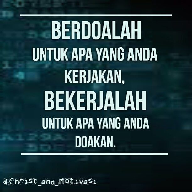 Pray For What You Do Worked For What You Pray Christandmotivasi