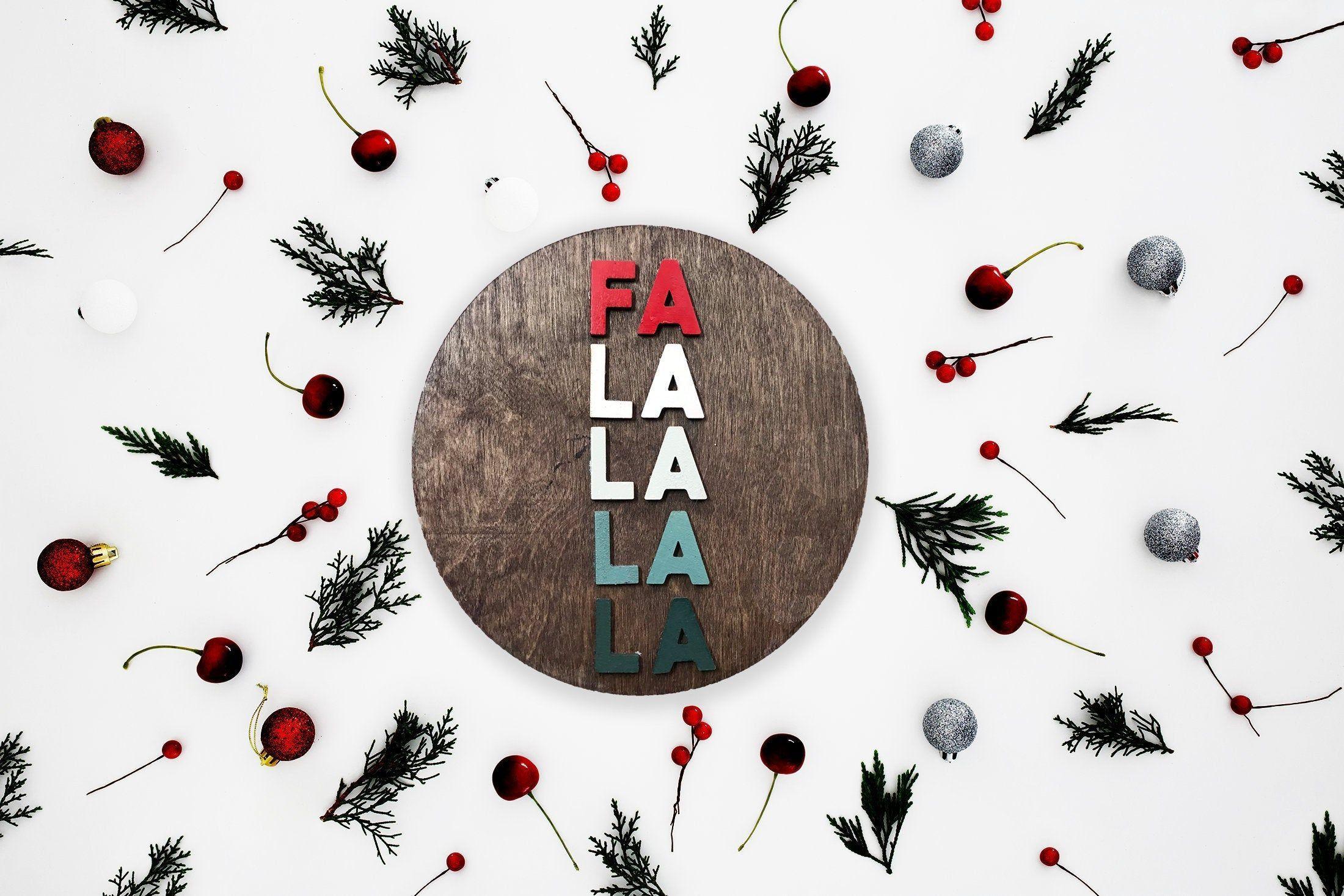 Fa La La La La Wood Circle Sign Christmas Carol Lyrics Round Sign For Home Hanging Or Standing Birch Wood Signs Colorful Falalalala