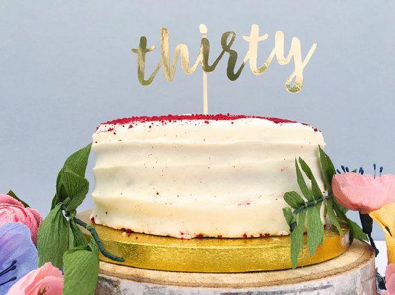 Thirtieth birthday cake topper gold birthday cake decoration