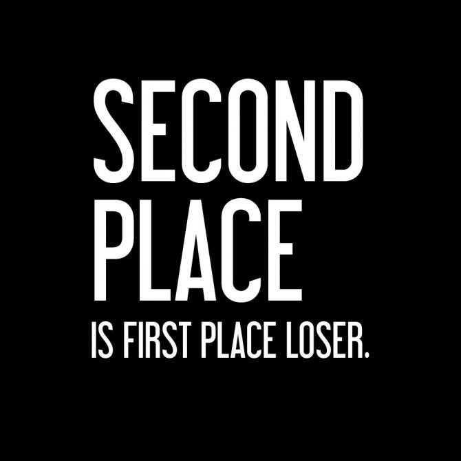 Second Place Is 1st Place Loser Warrior Quotes Words The North Face Logo