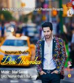 Desi Thumka Nouman Khalid Bilal Saeed Mp3 Songs With Images