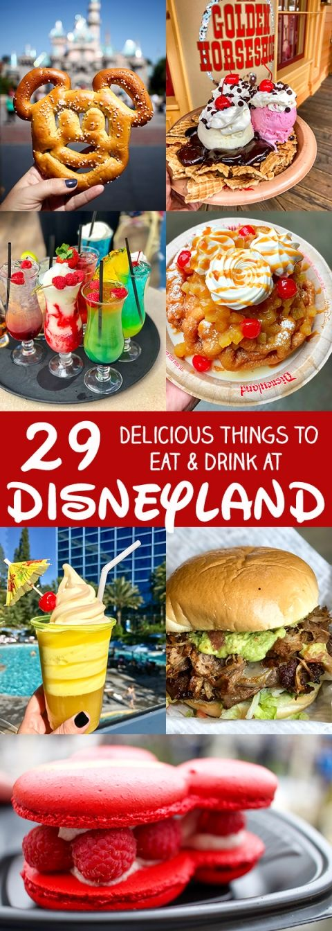 29 More Delicious Things to Eat and Drink at Disneyland #disneylandfood