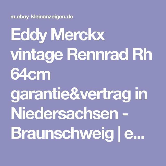 Eddy Merckx Vintage Rennrad Rh 64cm Garantie Vertrag In Niedersachsen Braunschweig Ebay Kleinanzeigen Vintage Rennrad Rennrad Vintage