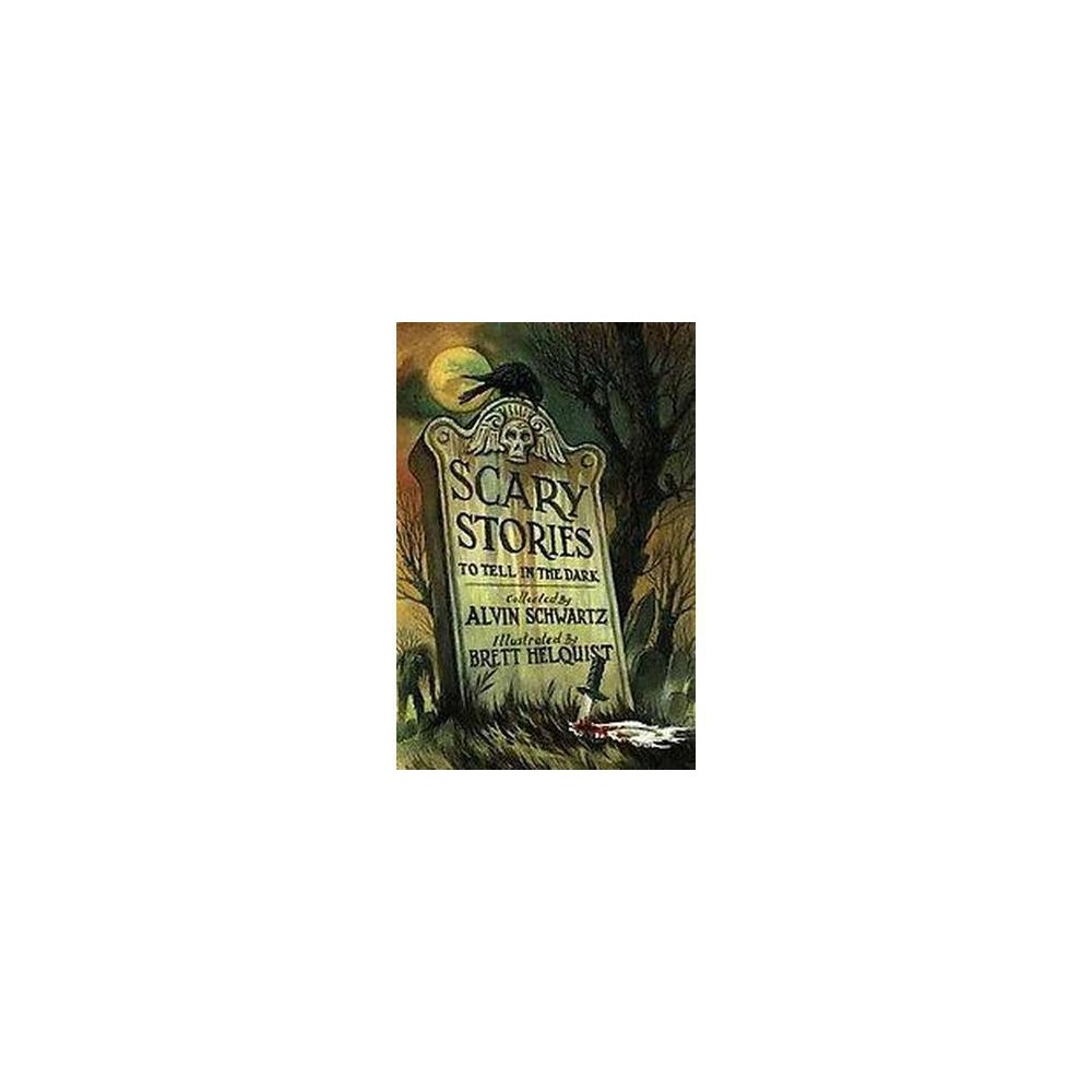 Scary Stories to Tell in the Dark : Collected from Folklore (Illustrated) (Hardcover)
