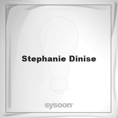 Stephanie Dinise: Page about Stephanie Dinise #member #website #sysoon #about