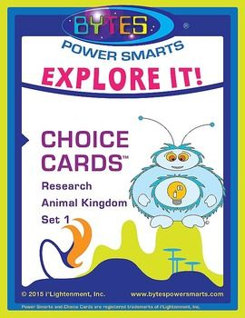 Power-Up your classroom with BYTES Power Smarts!  This pack designed for Common Core contains 25 Research Choice Cards about animals.  Students use their Power Smarts to complete the 7 activities and choose 1 product to complete.