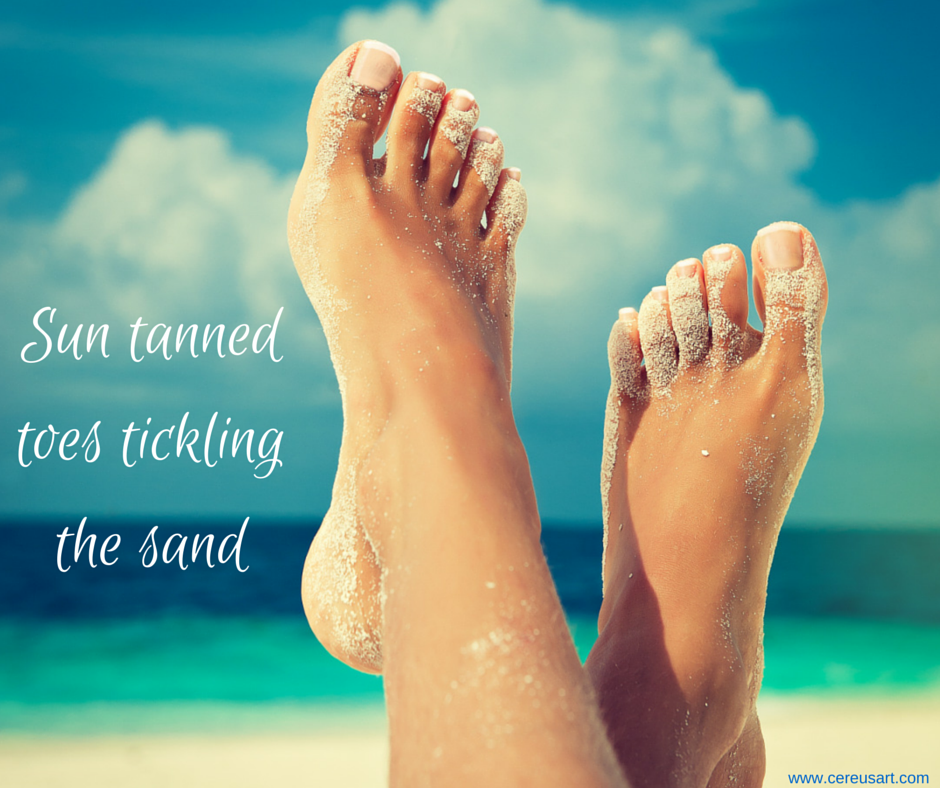 Beach Quote Sun Tanned Toes Tickling The Sand Some Beach Some