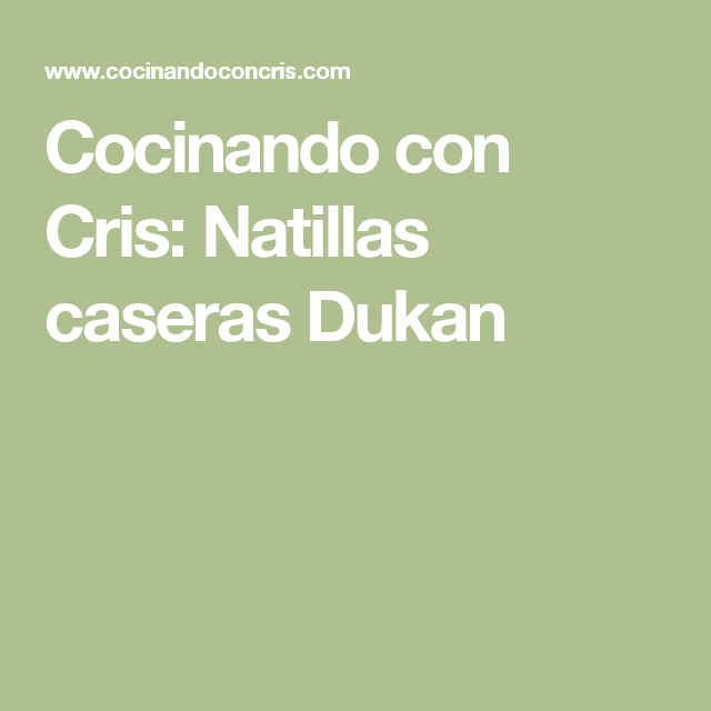 Cocinando con Cris: Natillas caseras Dukan