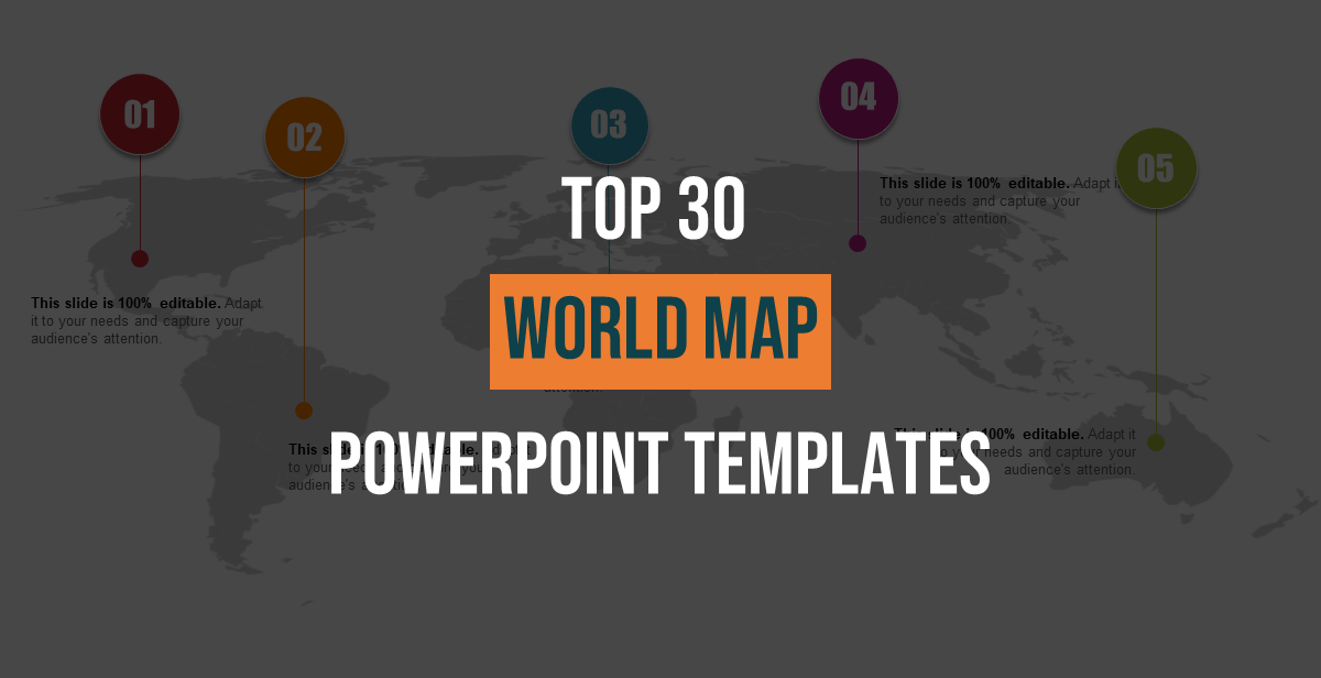 Top 30 Customizable World Map PowerPoint Templates for