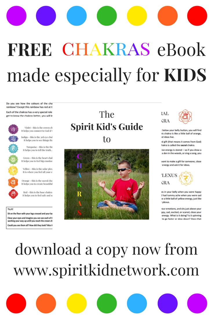 Free eBook for kids - The Spirit Kid's Guide to Chakras This eBook has been  written to help children learn about and understand the chakras in an easy  and ...