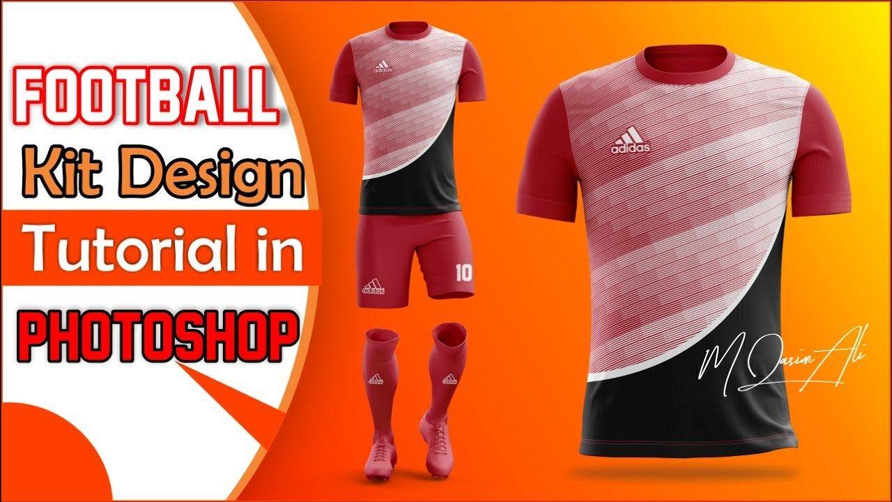 Football Kit Design Tutorial In Photoshop Cc 2019 By M Qasim Ali Football Kits Design Tutorials Football