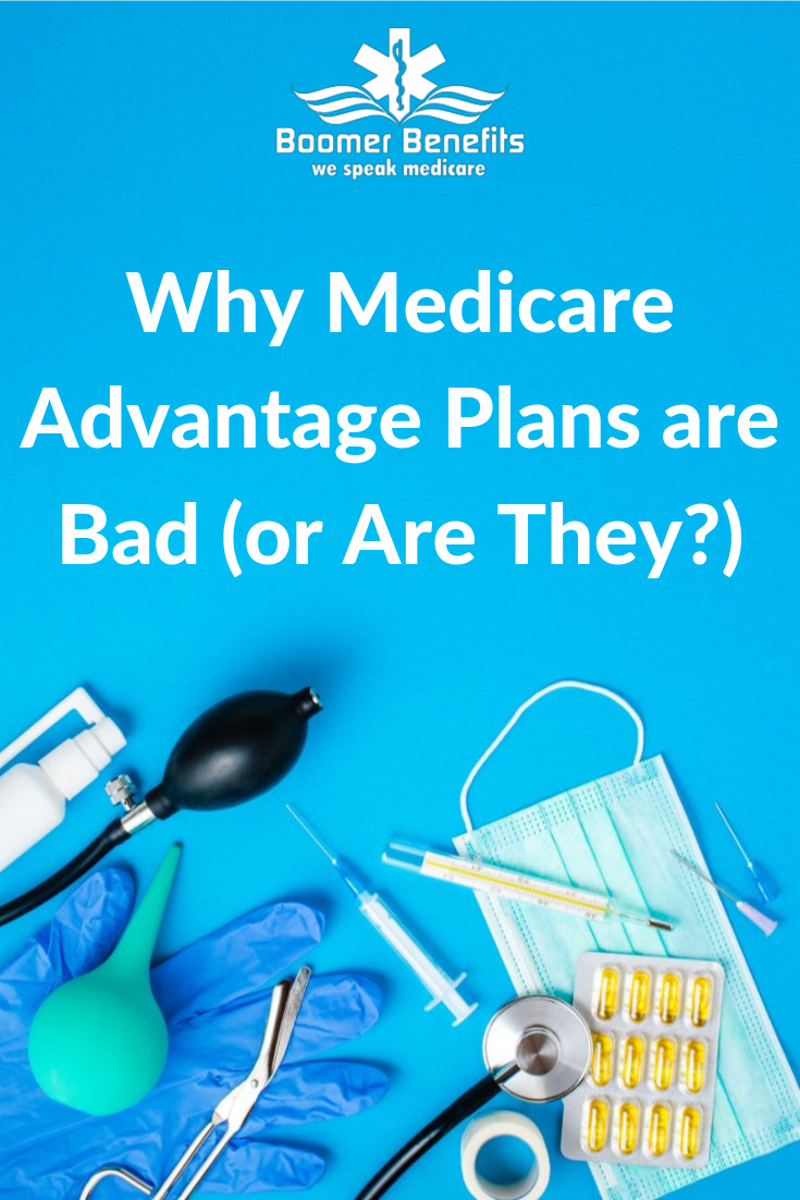 Why Medicare Advantage Plans Are Bad Or Are They Medicare