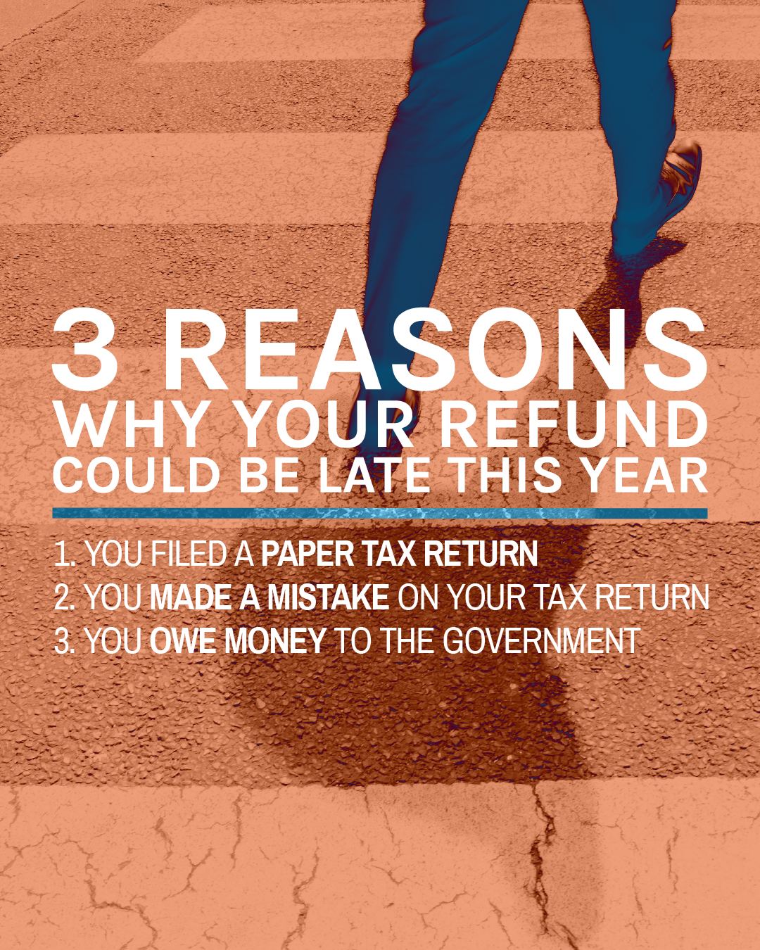 8 Reasons Why Your Refund Will Be Late This Year Tax