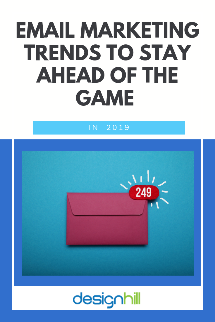 Email Marketing Trends To Stay Ahead Of The Game In 2020
