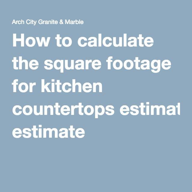 Countertop Square Footage Calculator Arch City Granite Marble