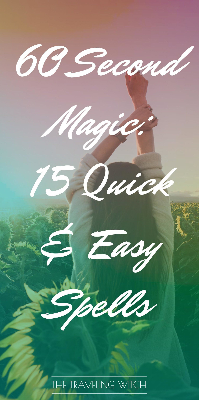 60 Second Magic 15 Quick & Easy Spells Easy spells
