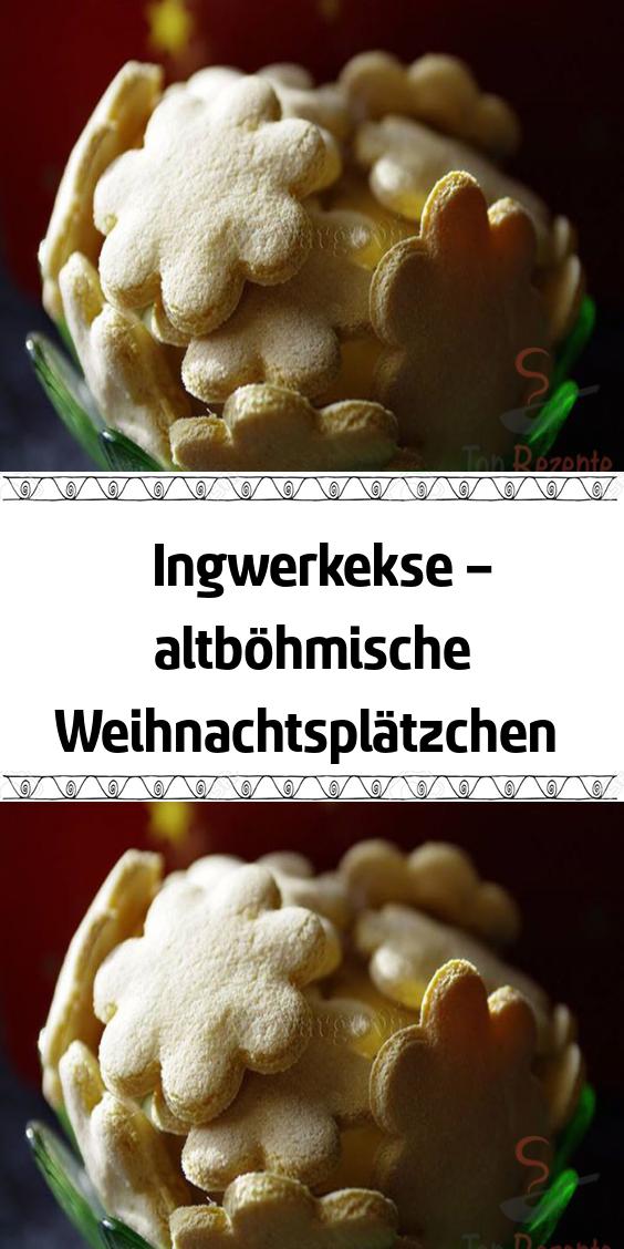 Ingwerkekse – altböhmische Weihnachtsplätzchen #cupcakesrezepte