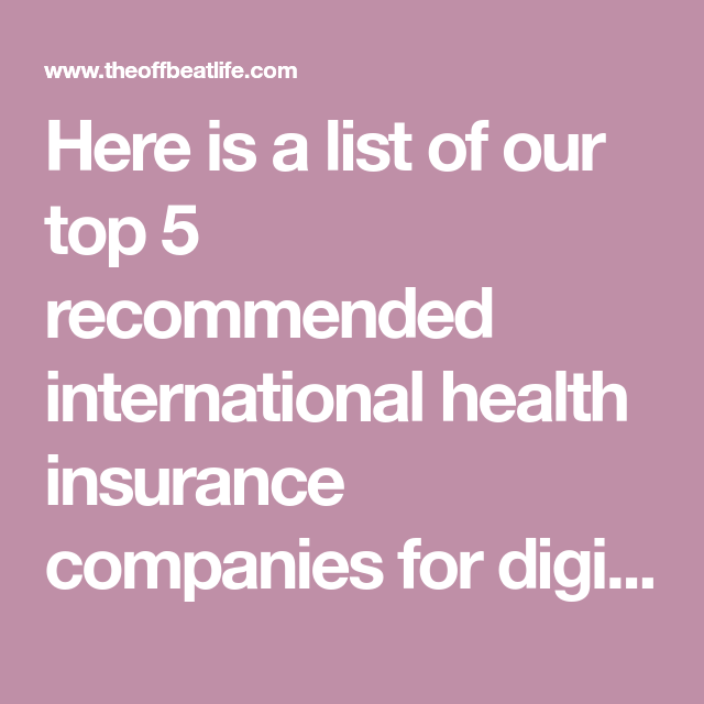 Here Is A List Of Our Top 5 Recommended International Health