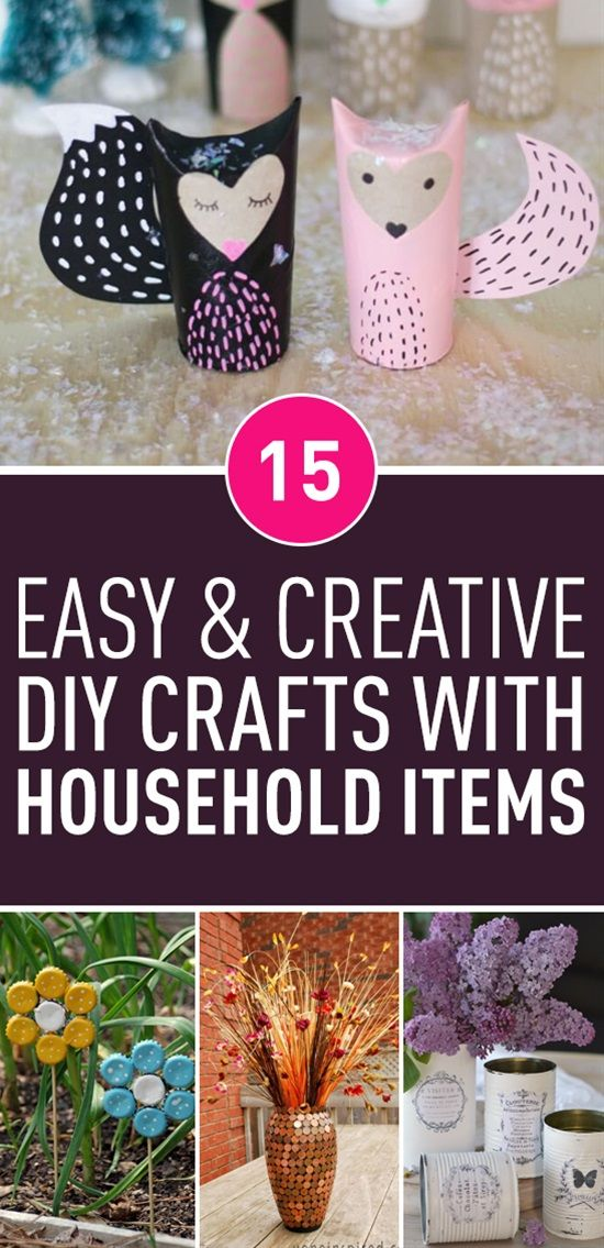Sometimes The Most Brilliant Crafts Are Made Using The Things You Ve Already Have In Your Home From Buttons And Lig Household Items Diy Arts And Crafts Crafts