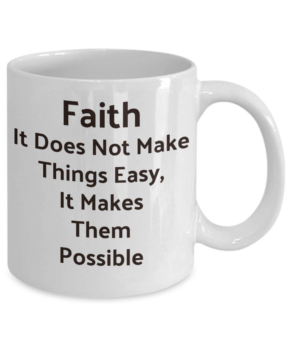 Faith quote faith gifts christian coffee mug inspirational
