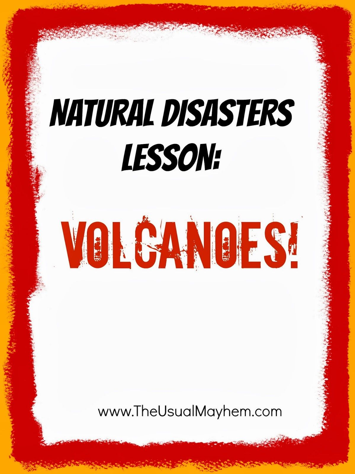 Natural Disasters Lesson On Volcanoes