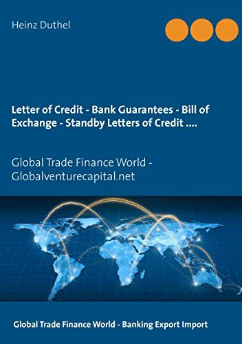 Letter Of Credit  Bank Guarantees  Bill Of Exchange Draft In