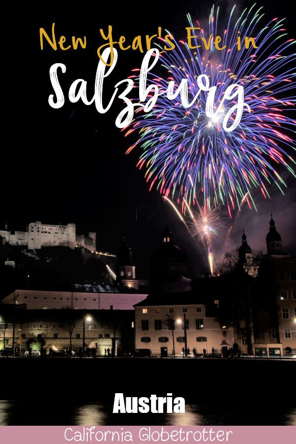 New Year S Eve Fireworks In Salzburg Austria New Years Eve Fireworks Salzburg New Years Eve
