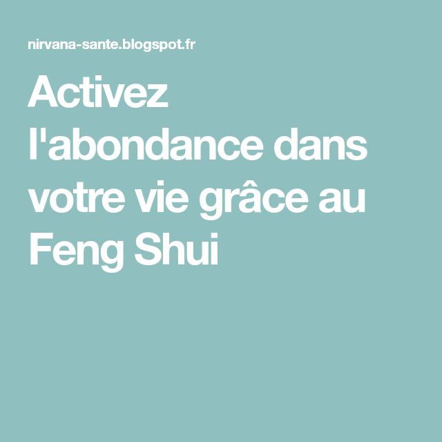Activez labondance dans votre vie grâce au feng shui