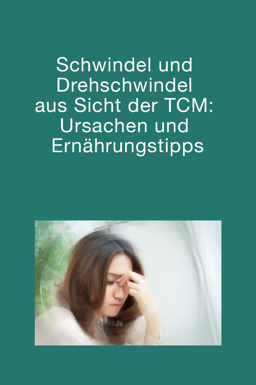 Photo of Schwindel und Drehschwindel aus Sicht der TCM: Ursachen und Ernährungstipps