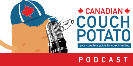 Investing Topics Podcast Canadian Couch Potato Podcasts Couch