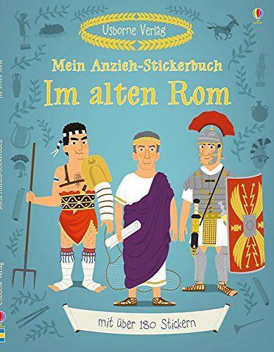 Mein Anzieh-Stickerbuch: Im alten Rom: Usborne zum Mitmachen von Louie Stowell http://www.amazon.de/dp/1782320652/ref=cm_sw_r_pi_dp_Db-Qvb14R6H5P