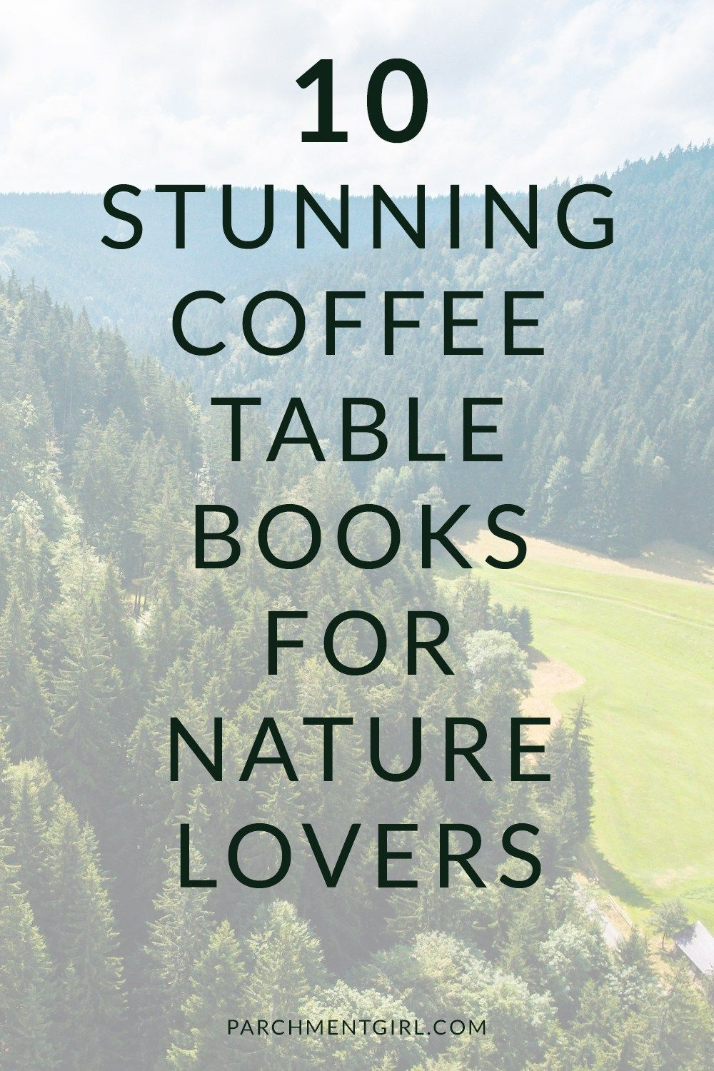 Take A Visual Vacation With These 10 Stunning Nature Photography Coffee  Table Books!