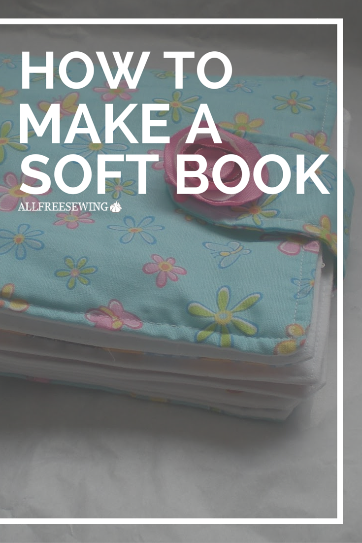 How To Make A Soft Book Toddler Quiet