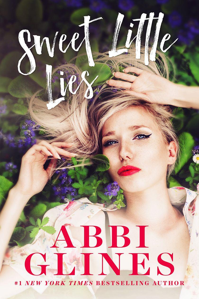 Sweet Little Lies By Abbi Glines In 2019 Free Books Online Free