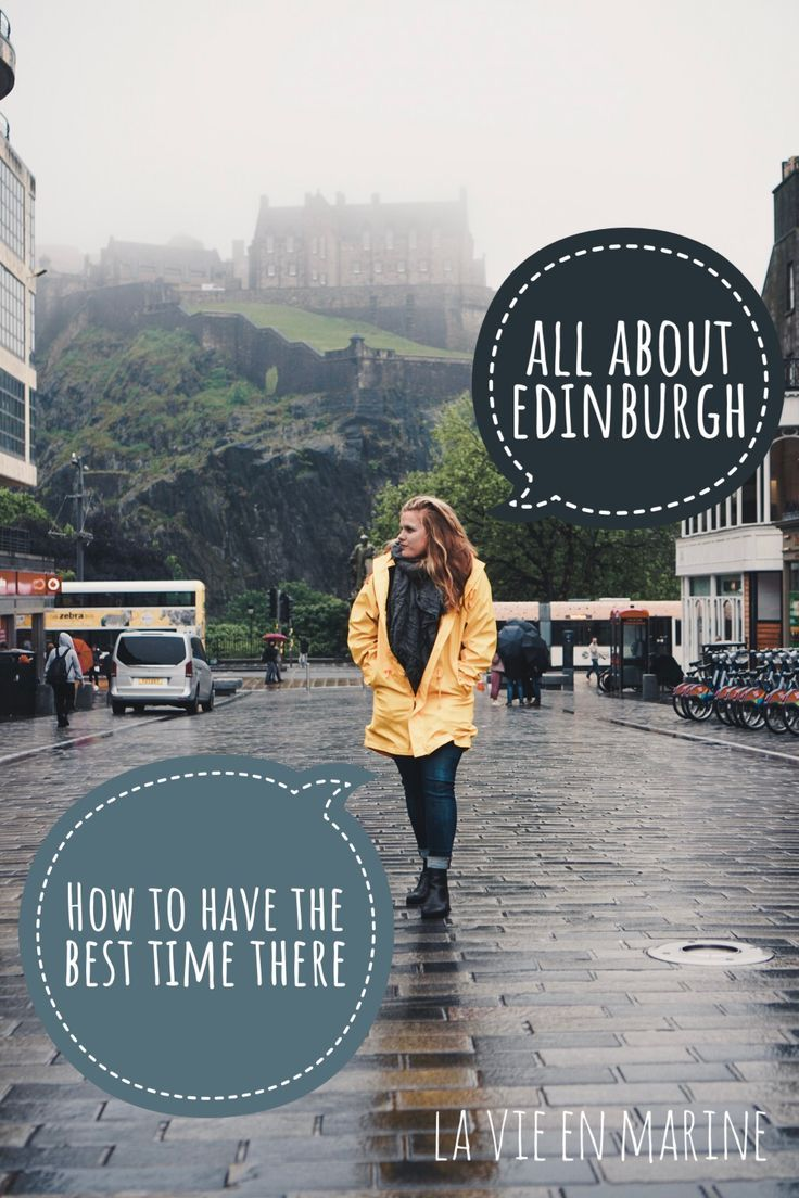 Visiting Edinburgh For First Timers! - La Vie En Marine #travelscotland