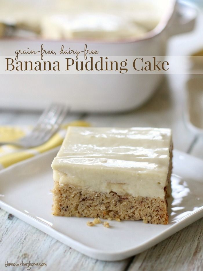 This grain-free, dairy-free Banana Pudding Cake is certain to bring smiles to your family's faces!