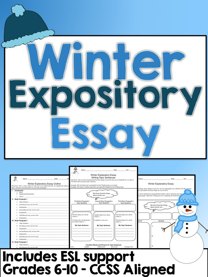 Winter Expository Essay - Grades 6-10 - CCSS Aligned Students - expository essays
