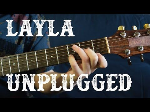 Eric Clapton Unplugged - Layla Guitar Lesson - Acoustic Blues - How ...