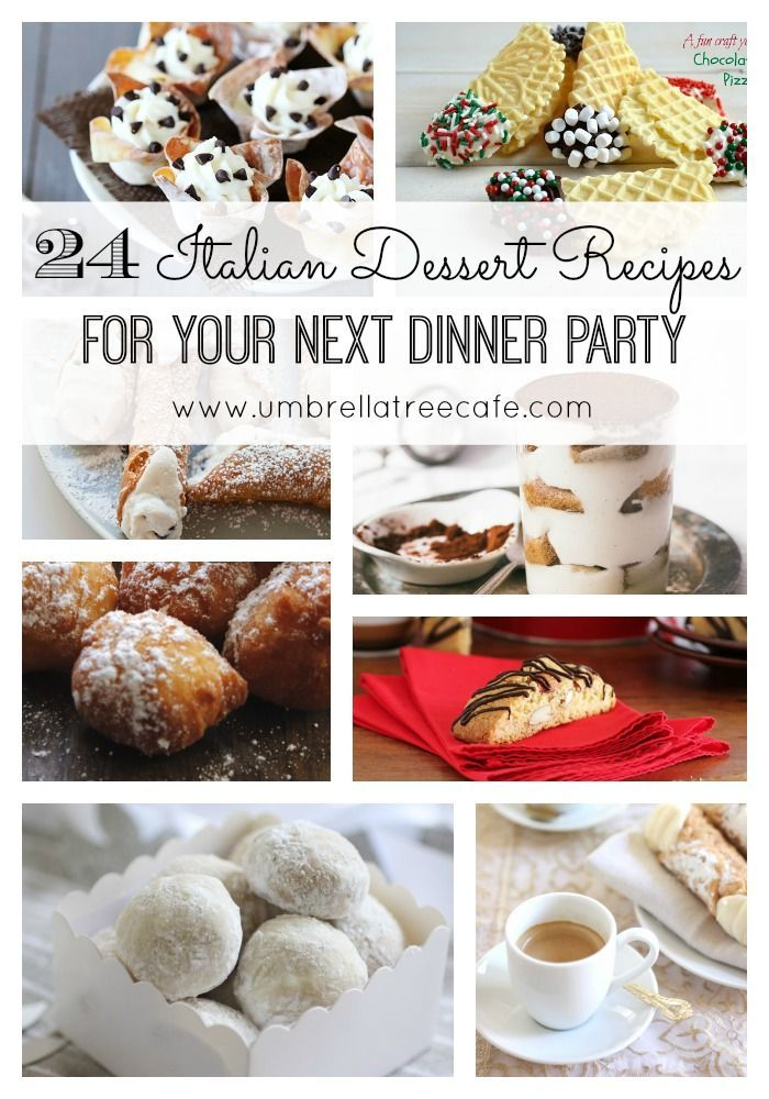 Dessert Ideas For A Dinner Party Part - 39: Who Doesnu0027t Love Italian Desserts? I Rounded Up A Great Collection Of  Italian. Italian Dinner PartiesThemed ...