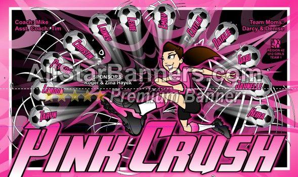 pink crush soccer banner idea from allstarbanners com we do soccer