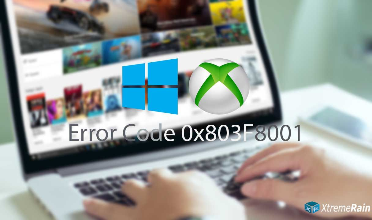 How to Fix Error 0x803F8001 in Windows 10 Store, Xbox One