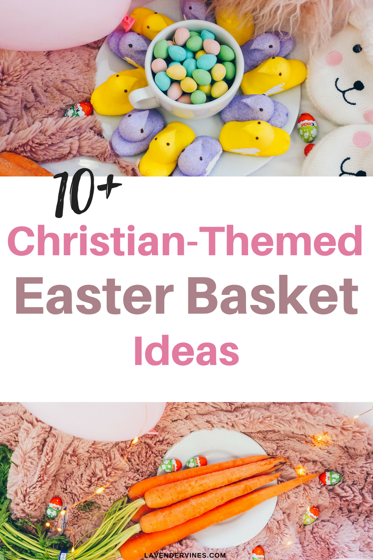 10 christian easter basket ideas for kids christian easter christian easter basket ideas for kids christian easter basket ideas families christian easter basket negle Images