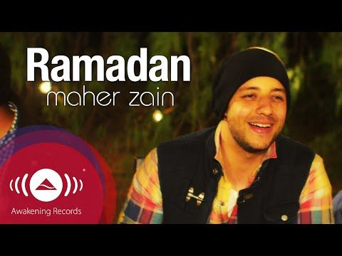 Youtube Maher Zain Maher Zain Songs Ramadan Song