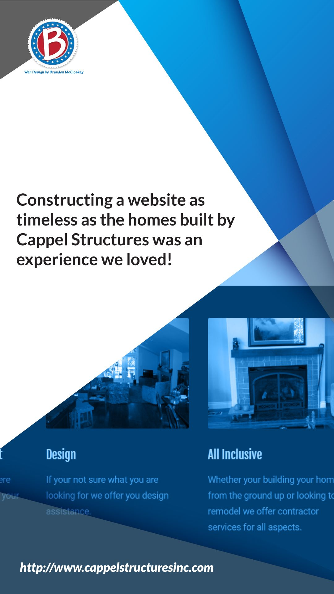 Constructing A Website As Timeless As The Homes Built By Cappel Structures Was An Experience We Loved Building A House Building Construction Management