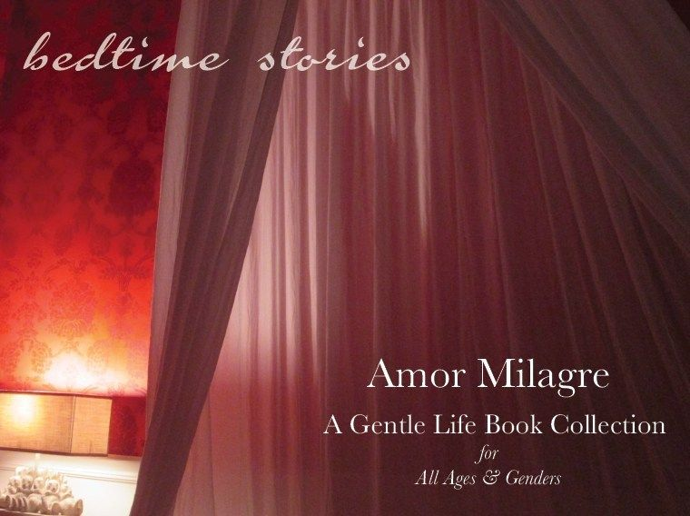Amor Milagre Bedtime Stories A Gentle Life Book Collection all ages & genders Ethical Handmade Gift Shop Art Organic Baby & Child amormilagre.com organic nursery, canopy, bunny lamp, red wallpaper, damask, interior design, original artwork, watercolour paintings, design, art, art prints, stationery, children's books, self-health, wellness, and more!