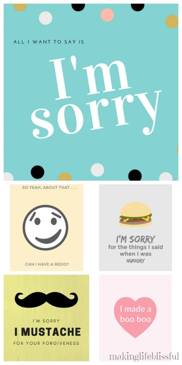 10 Ways To Say I M Sorry Free Printable Apology Cards Making Life Blissful Im Sorry Cards Apology Cards Ways To Say Sorry