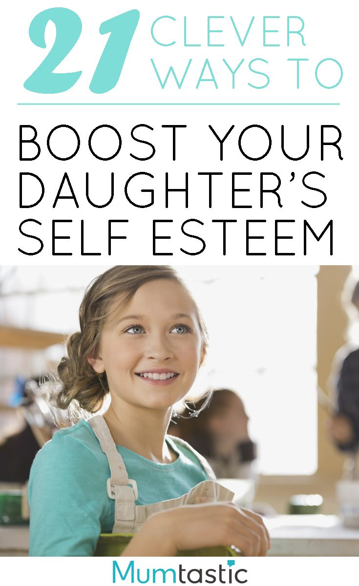 Photo of 21 Clever Ways to Boost Your Daughter's Self Esteem