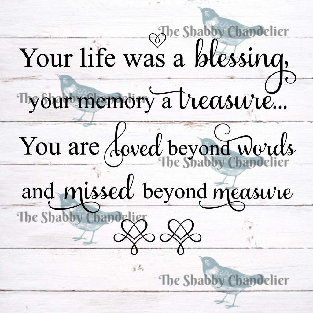 Download Your life was a blessing, your memory a treasure... You ...