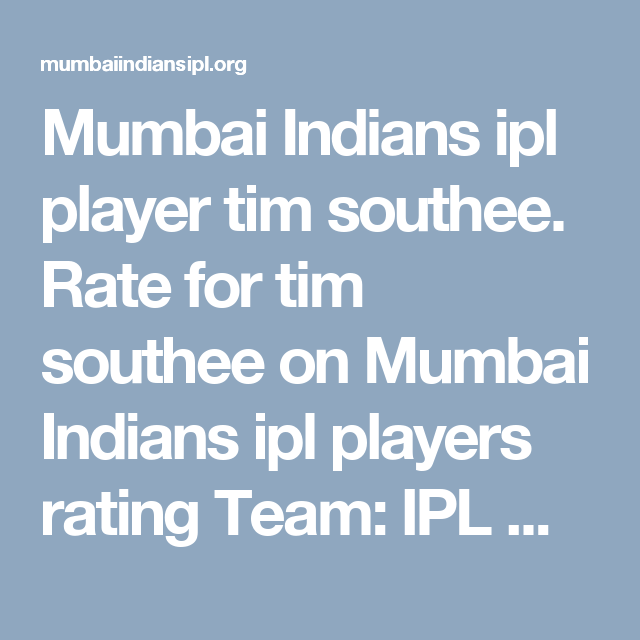 Mumbai Indians ipl player tim southee  Rate for tim southee